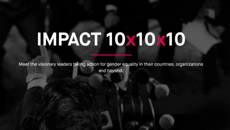 Meet the visionary leaders taking action for gender equality in their countries, organizations and beyond.